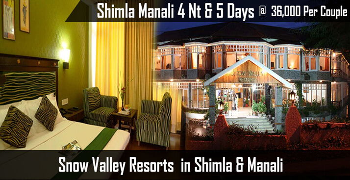 Shimla Manali Tour With Snow Valley Resort