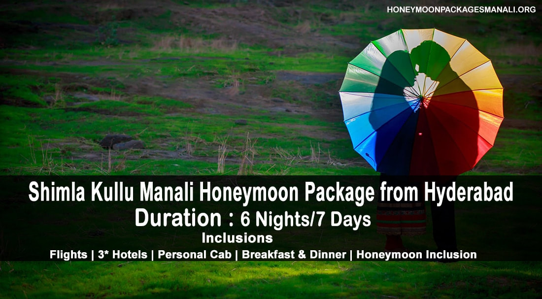 Shimla Kullu Manali Honeymoon Packages from Hyderabad