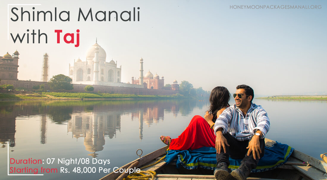 Shimla Manali Honeymoon Package with Tajmahal